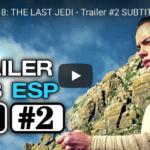 """Segundo tráiler de """"Los Últimos Jedi"""""""
