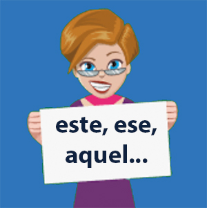 Demonstrative Adjectives and Pronouns in Spanish, Learn and Practice Them