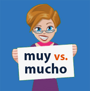 muy vs mucho in Spanish - Learn and Practice