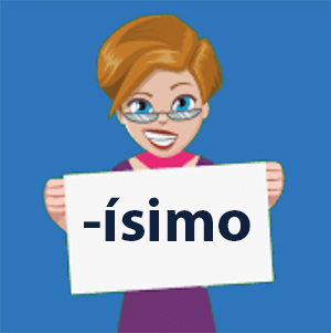 Spanish -ísimo ending to form Superlative Adjectives, Learn and Practice