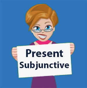 Present Subjunctive in Spanish - Learn and Practice