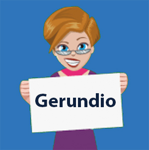 The Gerundio in Spanish - Learn and Practice