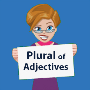 Plural of Adjectives in Spanish - Learn and Practice