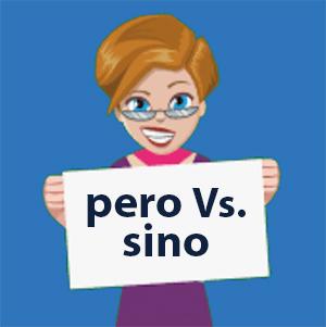 PERO vs SINO in Spanish