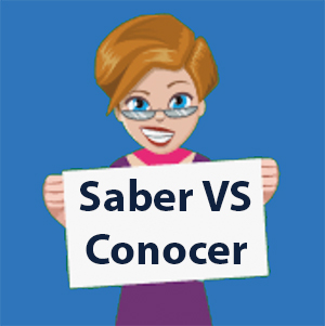 Saber VS Conocer in Spanish - Learn the Difference and Practice