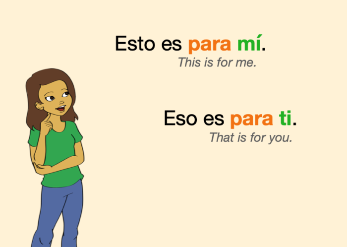 """Two Spanish sentences with pronouns after the preposition """"para"""""""